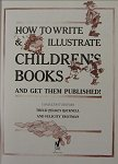 How To Write & Illustrate Children's Books And Get Them Published! bei Amazon bestellen.