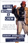 Rebel Without A Crew bei Amazon bestellen.